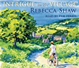 Intrigue In The Village (Turnham Malpas 10) Rebecca Shaw