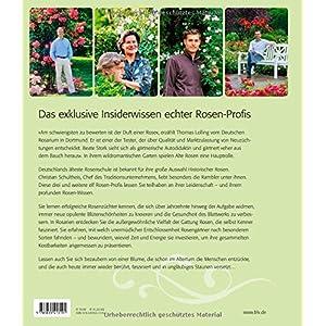 Rosen sind Leidenschaft!: Die Geheimnisse echter Rosenkenner