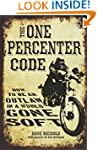 The One Percenter Code: How to Be an...