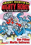 Mighty Robot vs. the Mecha-Monkeys from Mars