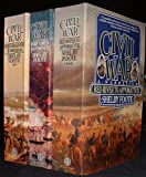 The Civil War A Narrative Complete 3 Volume Set (Fort Sumter to Perryville, Fredericksburg to Meridian, Red River to Appomattox)