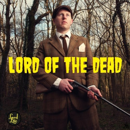 Lord of the Dead by Lord Lav