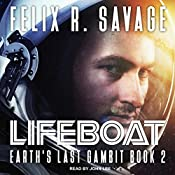 Lifeboat: Earth's Last Gambit Series, Book 2 | Felix R. Savage