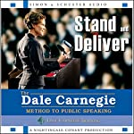 Stand and Deliver: The Dale Carnegie Method to Public Speaking |  The Dale Carnegie Organization