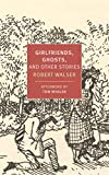 img - for Girlfriends, Ghosts, and Other Stories (New York Review Books Classics) book / textbook / text book