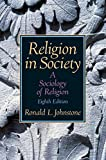 img - for Religion in Society: A Sociology of Religion book / textbook / text book