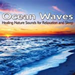 Ocean Waves - Healing Nature Sounds f...