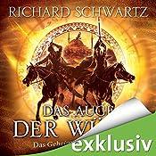 Das Auge der Wüste (Das Geheimnis von Askir 3) | Richard Schwartz