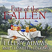 Fate of the Fallen: Hope Street Church Mysteries, Book 5 | Ellery Adams, Elizabeth Lockard