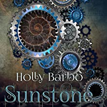 Sunstone Audiobook by Holly Barbo Narrated by Brian Atkinson