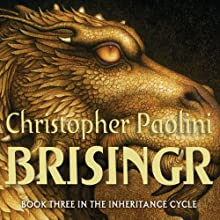 Brisingr: The Inheritance Cycle, Book 3 Audiobook by Christopher Paolini Narrated by Gerrard Doyle