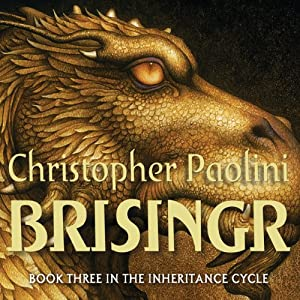 Brisingr: The Inheritance Cycle, Book 3 Audiobook