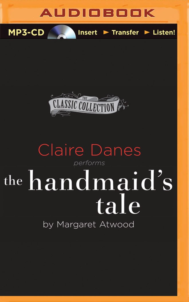 The Handmaid's Tale (The Classic Collection): Margaret Atwood ...