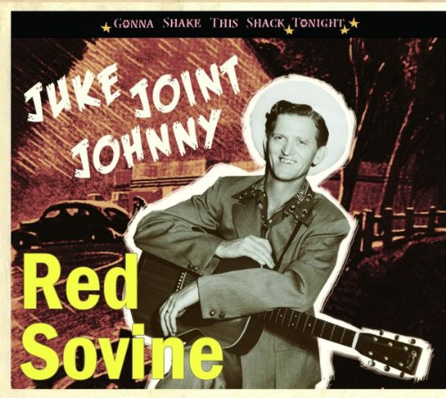 Red Sovine - Juke Joint Johnny: Gonna Shake This Shack Tonight - Zortam Music