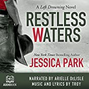 Restless Waters: A Left Drowning Novel, Book 2 | Jessica Park