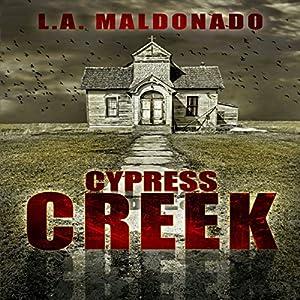 Cypress Creek Audiobook