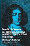 On the Improvement of the Understanding / The Ethics / Correspondence (v. 2) (048620250X) by Benedict de Spinoza