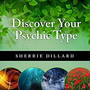 Discover Your Psychic Type Audiobook