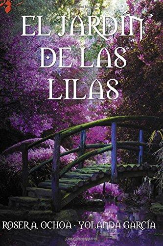 El jardín de las lilas (Océanos de Oscuridad)