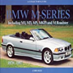 BMW M-Series: A Collector's Guide: In...