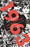 Ariel Leve 1963: The Year of the Revolution: How Youth Changed the World with Music, Art, and Fashion