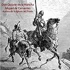 Don Quijote de la Mancha Audiobook by Miguel de Cervantes Narrated by Aurora de la Iglesia del Prado