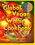 The Global Vegan Waffle Cookbook: 82...
