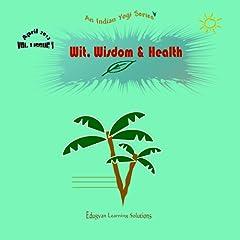 Wit, Wisdom, and Health