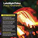 Late Night Tales Franz Ferdina
