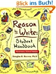 Reason to Write: Student Handbook, El...
