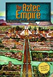 The Aztec Empire: An Interactive History Adventure (You Choose: Historical Eras)