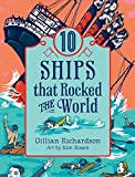 img - for 10 Ships That Rocked the World (World of Tens) book / textbook / text book