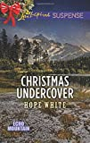 Christmas Undercover (Echo Mountain)