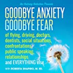 The Calming Collection-Goodbye Anxiet...