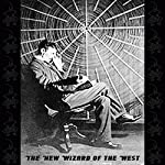 The New Wizard of the West | Chauncy Montgomery M'Govern