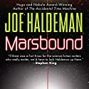 Marsbound (       UNABRIDGED) by Joe Haldeman Narrated by Liza Kaplan