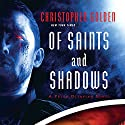 Of Saints and Shadows Audiobook by Christopher Golden Narrated by John Lee