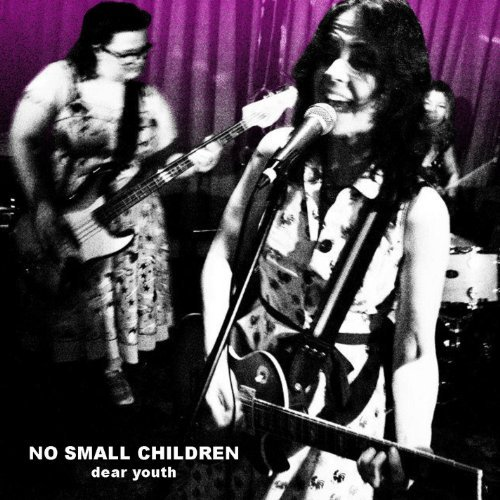 Dear Youth by No Small Children