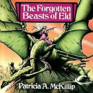 The Forgotten Beasts of Eld | [Patricia A. McKillip]