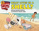 img - for What Lives in a Shell? (Let's-Read-and-Find-Out Science 1) by Kathleen Weidner Zoehfeld (2015-08-04) book / textbook / text book