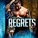 No Regrets: Omega's Agony with the Truth Audiobook by Noah Harris Narrated by Robert G. Davis