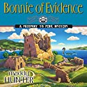 Bonnie of Evidence: A Passport to Peril Mystery (       UNABRIDGED) by Maddy Hunter Narrated by Kathleen McInerney