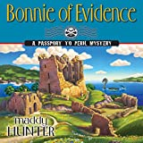 Bonnie of Evidence: A Passport to Peril Mystery