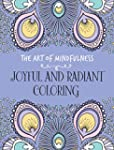 The Art of Mindfulness: Joyful and Ra...