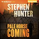 Pale Horse Coming: Earl Swagger, Book 2 Audiobook by Stephen Hunter Narrated by Eric G. Dove