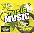 XFM Presents This Is Music