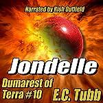 Jondelle: Dumarest of Terra, Book 10   E. C. Tubb