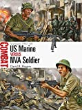 img - for US Marine vs NVA Soldier: Vietnam 1967-68 (Combat) book / textbook / text book