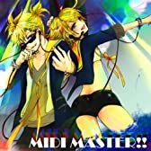 Midi Master!! (Feat. 鏡音リン&鏡音レン)