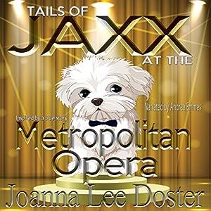 Tails of Jaxx at the Metropolitan Opera Audiobook